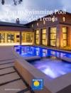 Top 10 Swimming Pool Remodel Trends 2015