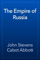 The Empire of Russia
