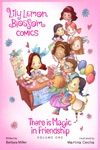 Lily Lemon Blossom Comics Vol1 There Is Magic In Friendship