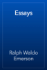 Ralph Waldo Emerson - Essays artwork
