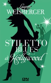Stiletto Blues à Hollywood PDF Download