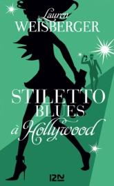 Stiletto Blues à Hollywood PDF Download