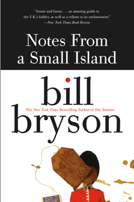 Notes from a Small Island - Bill Bryson book