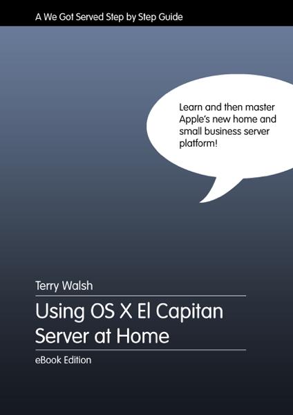 Using OS X El Capitan Server at Home