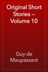 Original Short Stories  Volume 10