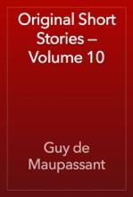 Original Short Stories — Volume 10