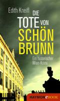 Edith Kneifl - Die Tote von Schönbrunn artwork