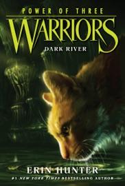 Warriors: Power of Three #2: Dark River PDF Download