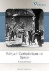 Roman Catholicism In Spain