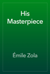 His Masterpiece