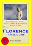 Florence Italy Travel Guide - Sightseeing Hotel Restaurant  Shopping Highlights Illustrated
