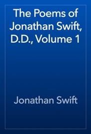 The Poems of Jonathan Swift, D.D., Volume 1 - Jonathan Swift