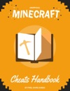 Minecraft Cheats  Glitches Handbook