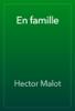 Hector Malot - En famille artwork