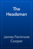 James Fenimore Cooper - The Headsman artwork