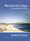 The First Five Years Port Hedland 1965 - 1970