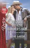 Pregnant with the Rancher's Baby