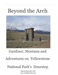 Beyond the Yellowstone Arch