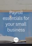 Payroll essentials for your small business