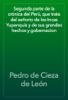 Pedro de Cieza de LeГіn - Segunda parte de la crГіnica del PerГє, que trata del seГ±orio de los Incas Yupanquis y de sus grandes hechos y gobernacion portada