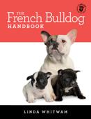 The French Bulldog Handbook