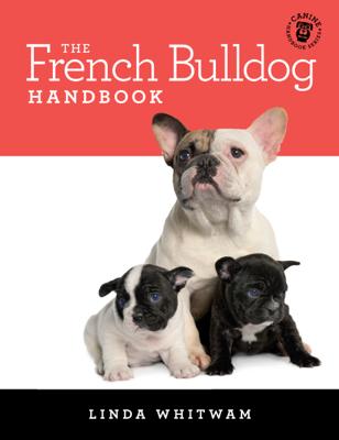 The French Bulldog Handbook - Linda Whitwam book
