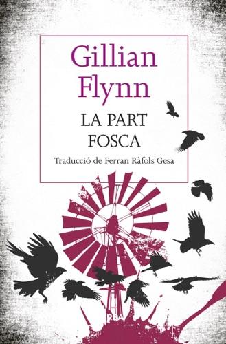 Gillian Flynn - La part fosca