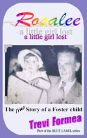 Rosalee: a little girl lost