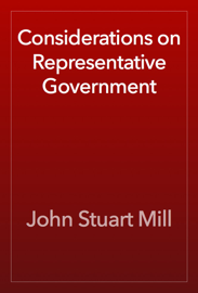 Considerations on Representative Government book