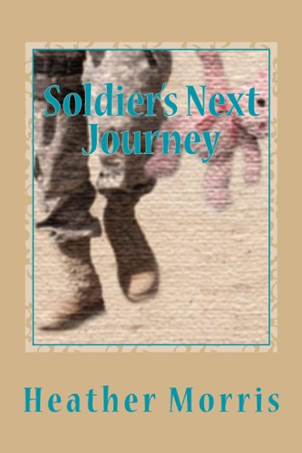 Heather Morris - Soldier's Next Journey- Book 5 of the Colvin Series