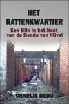 Het Rattenkwartier Een Blik In Het Nest Van De Bende Van Nijvel