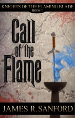 Call of the Flame (Knights of the Flaming Blade #1)