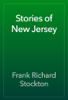 Frank Richard Stockton - Stories of New Jersey artwork