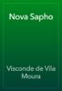 Visconde de Vila Moura - Nova Sapho жЏ'ењ–