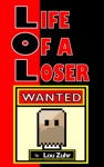 Life Of A Loser Wanted