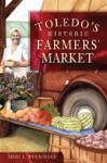 Toledos Historic Farmers Market