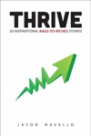 Thrive 30 Inspirational Rags-to-Riches Stories