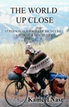 The World Up Close 15 Personal Stories Of Bicycling Growth  Discovery