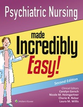 Psychiatric Nursing Made Incredibly Easy!: Second Edition