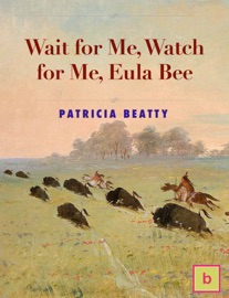 Wait For Me Watch For Me Eula Bee