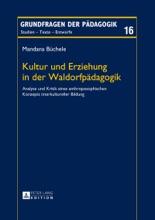 Kultur Und Erziehung In Der Waldorfpädagogik