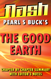 The Good Earth by Pearl S. Buck : Flash Summaries