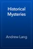 Andrew Lang - Historical Mysteries artwork
