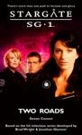 Stargate SG-1 - Two Roads