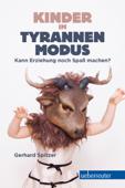 Kinder im Tyrannenmodus