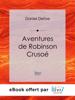 Daniel Defoe - Aventures de Robinson Crusoé ilustración