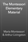 The Montessori Elementary Material