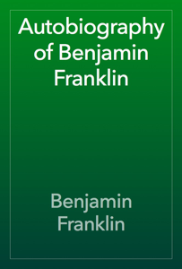 Autobiography of Benjamin Franklin Book Review