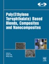 PolyEthylene Terephthalate Based Blends Composites And Nanocomposites