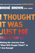 I Thought It Was Just Me (but it isn't) Book Cover